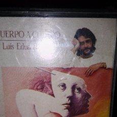 Casetes antiguos: LUIS EDUARDO AUTE. CUERPO A CUERPO. 1984. Lote 105033431
