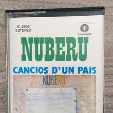Casetes antiguos: NUBERU - CANCIOS D'UN PAIS - ASTURIAS . Lote 105177727