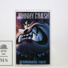 Casetes antiguos: CINTA DE CASETE / CASSETTE - JOHNNY CRASH/ NEIGHBOURHOOD THREAT - CBS, 1990. Lote 106907831