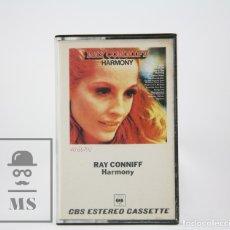 Casetes antiguos: CINTA DE CASETE / CASSETTE - RAY CONNIFF / HARMONY - CBS, 1973. Lote 106909534
