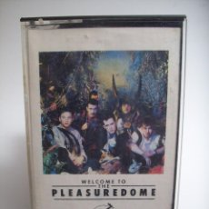 Casetes antiguos: FRANKIE GOES TO HOLLYWOOD- WELCOME TO PLEASURE DOME. Lote 107602291
