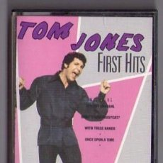 Casetes antiguos: TOM JONES *** FIRST HITS. Lote 107614931