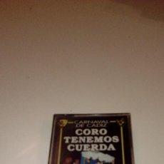 Casetes antiguos: B-42 CASETE CARNAVAL DE CADIZ CORO TENEMOS CUERDA. Lote 109109743