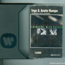 Casetes antiguos: INGA & ANETE HUMPE- SWIMMING WITH SHARKS (1987). Lote 111585135