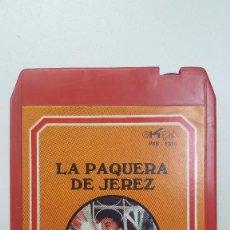 Casetes antiguos: LA PAQUERA DE JEREZ CARTUCHO STEREO 8 PISTAS . Lote 111585155