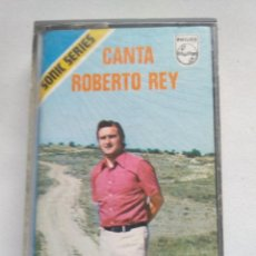 Casetes antiguos: CANTA ROBERTO REY. STEREO SONIC SERIES 7216126 PHILIPS. MADRID 1974. Lote 112127663