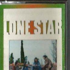 Casetes antiguos: 2 CASETES DE LONE STAR : STORY + 1 HORA CON...LONE STAR . Lote 112930715