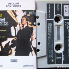 Casetes antiguos: TOM JONES - DELILAH. Lote 26929824