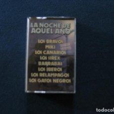 Casetes antiguos: LA NOCHE DE AQUEL AÑO. Lote 115401095