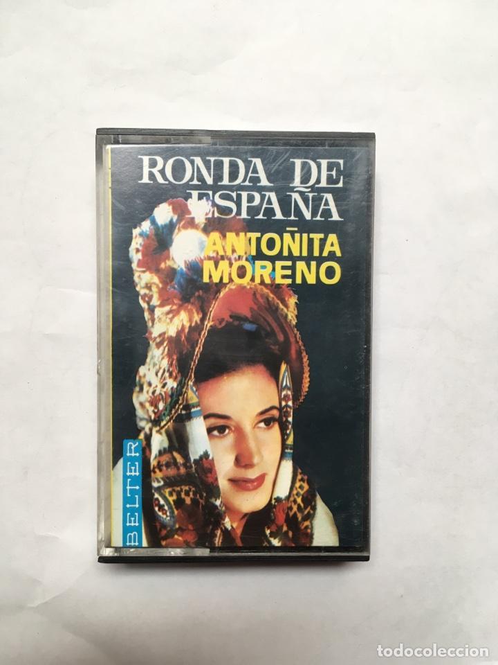 CINTA CASSETTE ANTOÑITA MORENO - RONDA DE ESPAÑA (Música - Casetes)