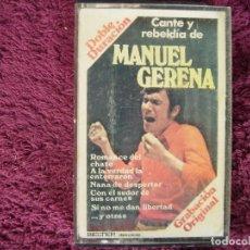Casetes antiguos: MANUEL GERENA CANTE Y REBELDIA 1977. Lote 117371931