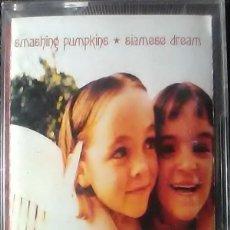Casetes antiguos: SMASHING PUMPKINS - SIAMESE DREAM - CASSETTE. Lote 254129460