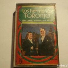 Cassetes antigas: LOS HERMANOS TORONJO-SEVILLANAS Y FANDANGOS DE HUELVA. Lote 117766411
