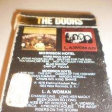 Casetes antiguos: CASETE, CASSETTE, CINTA THE DOORS. MORRISON HOTEL. L.A. WOMAN. ARIOLA 1982 SPAIN ÜNICA EN TC (LEER). Lote 118581715