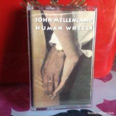 Casetes antiguos: JHON MELLENCAMP - HUMAN WHEELS (COUNTRY ROCK) / ALBUM CASSETTE 1993 SPANISH MERCURY. NM-NM. Lote 119138251