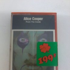 Casetes antiguos: ALICE COOPER - FROM THE INSIDE. Lote 119359503