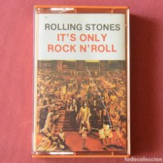 Casetes antiguos: ROLLING STONES - IT'S ONLY ROCK - CASETE - 1974. Lote 119449719