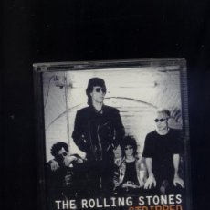 Casetes antiguos: THE ROLLING STONES STRIPPED CASSETTE. Lote 119612107