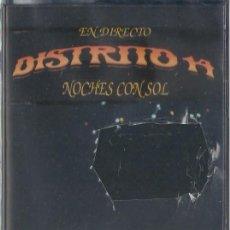 Casetes antiguos: DISTRITO 14 - NOCHES CON SOL - CASETE - GRABACIONES EL MILAGRO 1997 - ED. ESPAÑOLA. PRECINTADA.. Lote 234542465
