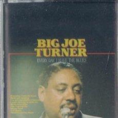 Casetes antiguos: BIG JOE TURNER - EVERY DAY I HAVE THE BLUES - CASETE - MASTERS 1975 - PRECINTADA. Lote 222135361