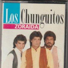 Casetes antiguos: LOS CHUNGUITOS - ZORAIDA (CASSETTE HORUS 1996). Lote 120535611