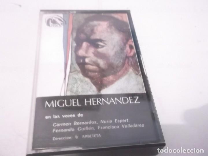 MIGUEL HERNANDEZ EN LAS VOCES DE CARMEN BERNARDOS, NURIA ESPERT, FERNANDO GUILLEN, F.VALLADARES (Música - Casetes)