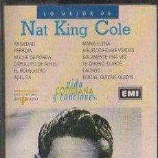 Casetes antiguos: NAT KING COLE. LO MEJOR DE NAT KING COLE. CASE-16182. Lote 123528015
