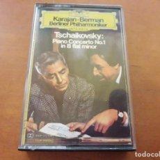 Casetes antiguos: KARAJAN/BERMAN. TSCHAIKOSKY. PIANO CONCERTO 1.. Lote 124427827