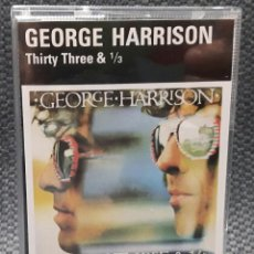 Casetes antiguos: GEORGE HARRISON - BEATLES - THIRTY THREE AND 1/3 - CASSETTE - ALEMANIA - EXCELENTE. Lote 124547311