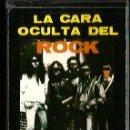 Casetes antiguos: CASETE LA CARA OCULTA DEL ROCK ( ANTON LAVEY ROLLING STONES KISS, AC/DC ALICE COOPER BLACK SABBATH . Lote 127590027