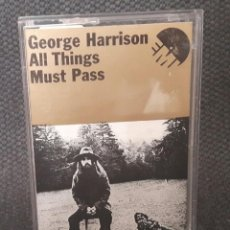 Casetes antiguos: GEORGE HARRISON - BEATLES - ALL THINGS MUST PASS - CASSETTE - REINO UNIDO - EXCELENTE. Lote 127744075