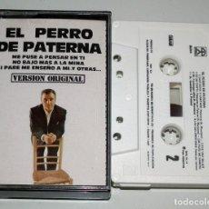 Casetes antiguos: CINTA CASSETTE - EL PERRO DE PATERNA - VERSION ORIGINAL. Lote 128111747