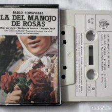 Casetes antiguos: CINTA CASSETTE - PABLO SOROZABAL - LA DEL MANOJO DE ROSAS. Lote 128112927