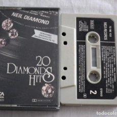 Casetes antiguos: CINTA CASSETTE - NEIL DIAMOND - 20 DIAMOND HITS. Lote 128166807