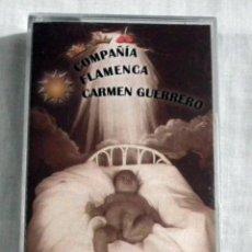 Casetes antiguos: CINTA CASSETTE - DE CAI A BELEN - COMPAÑIA FLAMENCA CARMEN GUERRERO. Lote 128760827
