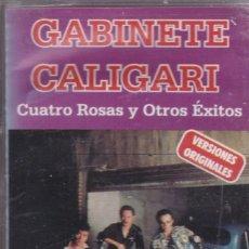 Casetes antiguos: GABINETE CALIGARI,CUATRO ROSAS Y OTROS EXITOS DEL 2000. Lote 129247995
