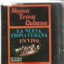 Casetes antiguos: CASETE LA NUEVA TROVA CUBANA EN VIVO ( PABLO MILANES, SARA GONZALEZ, GRUPO DE EXPERIMENTACION SONORA. Lote 130198303