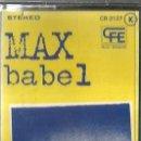 Casetes antiguos: CASETE MAX ( MAX SUÑE ) : BABEL . Lote 130199387