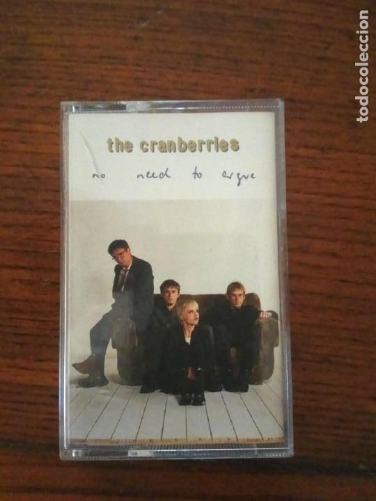 THE CRANBERRIES - NO NEED TO ARGUE - CASSETTE (Música - Casetes)