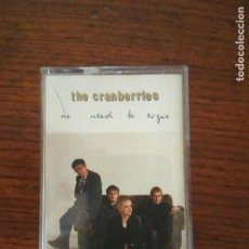 Casetes antiguos: THE CRANBERRIES - NO NEED TO ARGUE - CASSETTE. Lote 132591378