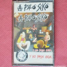 Casetes antiguos: A PALO SEKO - Y NO PASA NADA - 1995. Lote 133587618
