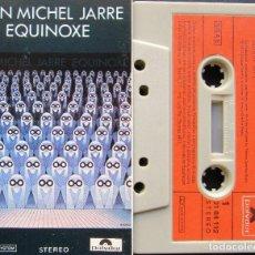 Casetes antiguos: JEAN MICHEL JARRE - EQUINOXE. Lote 133684766
