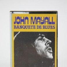 Casetes antiguos: CINTA DE CASETE / CASSETTE - JOHN MAYALL, BANQUETES DE BLUES - ABC RECORDS - AÑO 1976. Lote 133703718