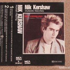 Casetes antiguos: NIK KERSHAU - HUMAN RACING - EDICIÓN ESPAÑOLA DE 1984. Lote 136670470