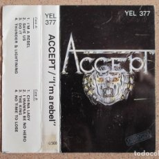 Casetes antiguos: ACCEPT - I'M A REBEL -EDICION ESPAÑOLA DE 1986. Lote 136670854