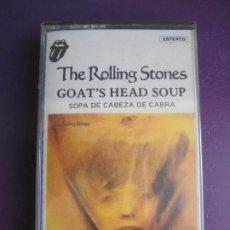 Casetes antiguos: THE ROLLING STONES CASETE PRECINTADA GOATS HEAD SOUP = SOPA DE CABEZA DE CABRA - ROCK AND ROLL. Lote 138904190