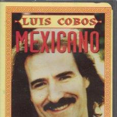 Casetes antiguos: MEXICANO - LUIS COBOS. Lote 139494386