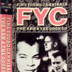 Casetes antiguos: FINE YOUNG CANNIBALS - THE RAW & THE COOKED (CASS, ALBUM) LABEL:LONDON RECORDS CAT#: 828 069-4 . Lote 141231490