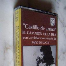 Casetes antiguos: CASETE CASTILLO DE ARENA, EL CAMARÓN DE LA ISLA/ PACO DE LUCÍA. PHILIPS.. Lote 143592286