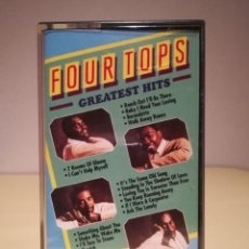 Casetes antiguos: CASETE FOUR TOPS - GREATEST HITS. Lote 145747414